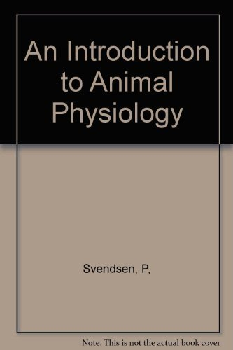 An introduction to animal physiology: Per Svendsen