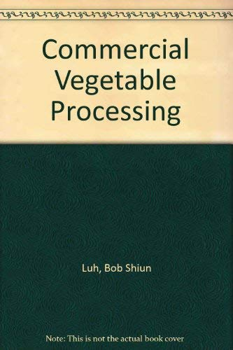 9780870551864: Commercial Vegetable Processing
