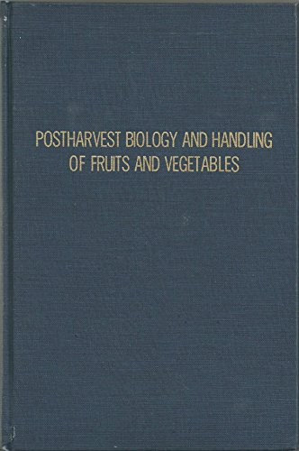 Symposium : postharvest biology and handling of fruits and vegetables.: Haard, Norman F. and D.K. ...