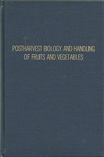 9780870551871: Postharvest Biology and Handling of Fruits and Vegetables: Symposium