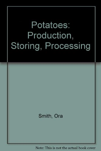 Potatoes: Production, Storing, Processing