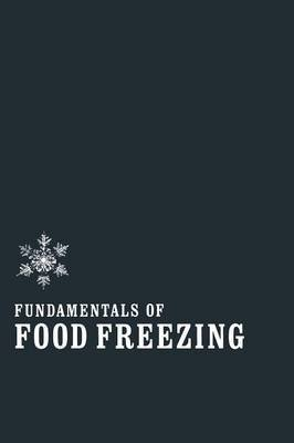 9780870552335: Fundamentals of Food Freezing