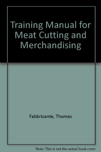 9780870552434: Training Manual for Meat Cutting and Merchandising