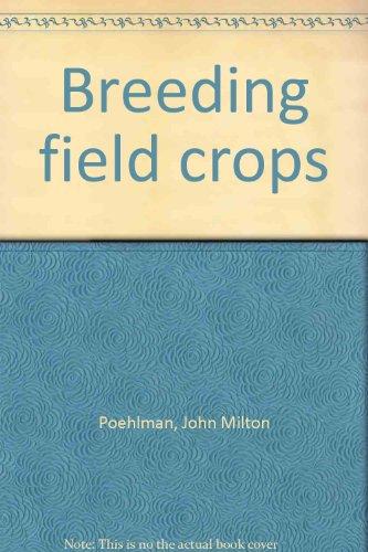 9780870552519: Breeding field crops