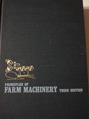 Principles of Farm Machinery: Robert Allen Kepner