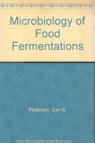 Microbiology of food fermentations: Pederson, Carl S