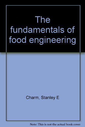 9780870552786: The fundamentals of food engineering