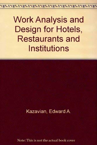 9780870553172: Work Analysis and Design for Hotels, Restaurants and Institutions. 2d Ed