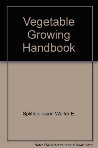 9780870553196: Vegetable Growing Handbook