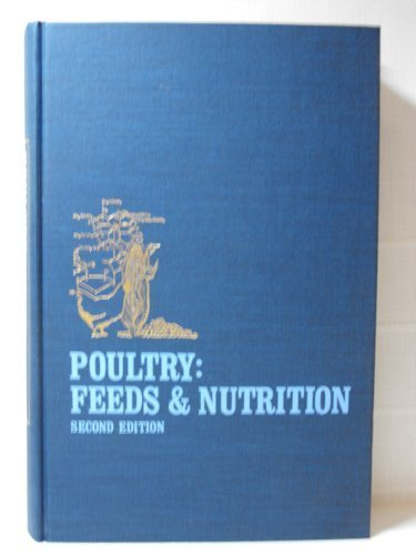 POULTRY FEEDS AND NUTRITION. (2ND EDITION): Patrick, Homer and Philip J. Schaible
