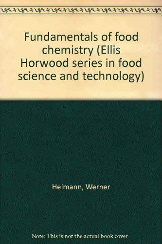 9780870553561: Fundamentals of food chemistry (Ellis Horwood series in food science and technology)
