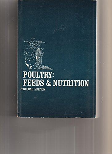 9780870553608: Poultry, feeds and nutrition [Paperback] by Patrick, Homer