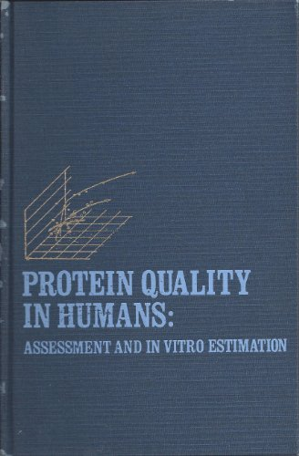 9780870553882: Protein Quality in Humans: Assessment and Vitro Estimation