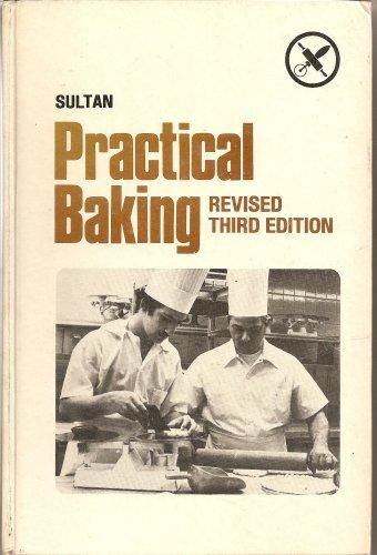 9780870553943: Practical Baking