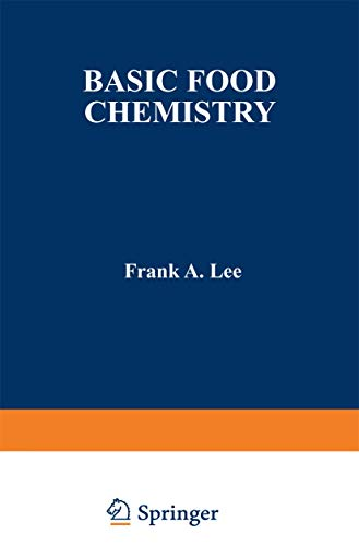 Basic Food Chemistry (Food Science and Technology Textbook): Lee, Frank