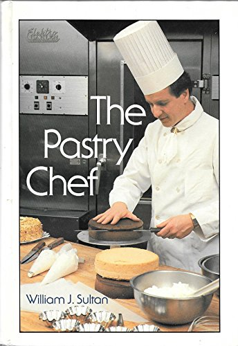 THE PASTRY CHEF: Sultan, William J.