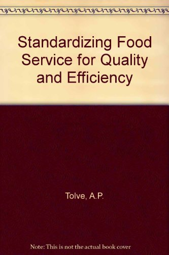 9780870554377: Standardizing Foodservice for Quality and Efficiency