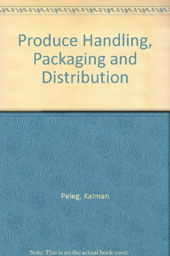 9780870554667: Produce Handling, Packaging and Distribution
