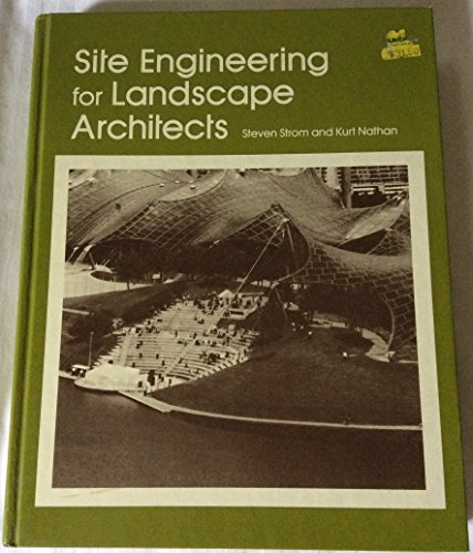9780870554711: Site Engineering for Landscape Architects