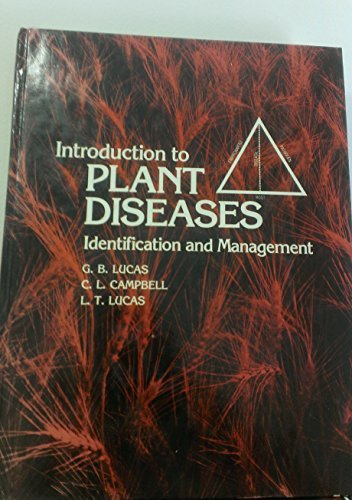 Introduction to Plant Diseases Identification and Management: George Blanchard Lucas