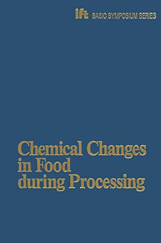 9780870555046: Chemical Changes in Food During Processing (Ift Basic Symposium Series)