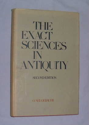 The exact sciences in antiquity: Neugebauer, O.