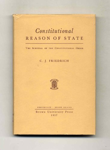 9780870570469: Constitutional Reason of State: The Survival of the Constitutional Order