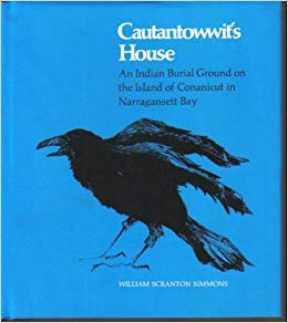 9780870571220: Cautantowwit's House: An Indian Burial Ground On The Island Of Conanicut In Narragansett Bay