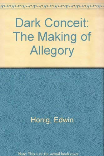 9780870571381: Dark Conceit: The Making Of Allegory