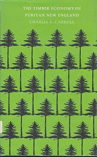 9780870571428: The Timber Economy Of Puritan New England