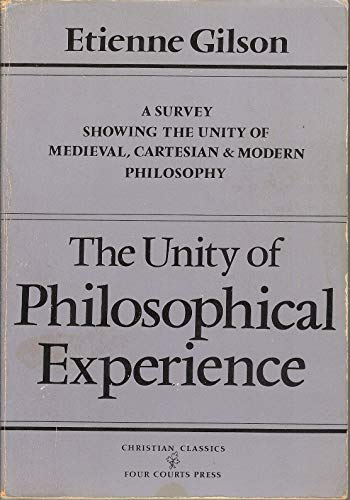 9780870610752: The Unity of Philosophical Experience