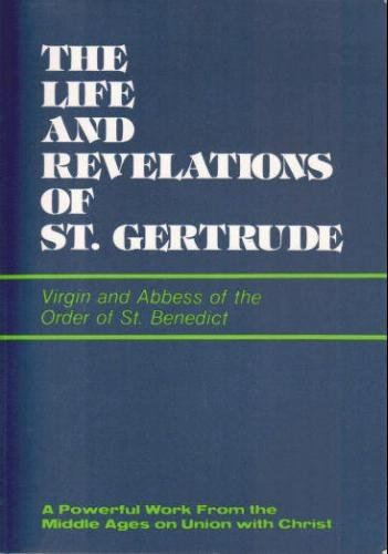 9780870610790: The Life and Revelations of St. Gertrude