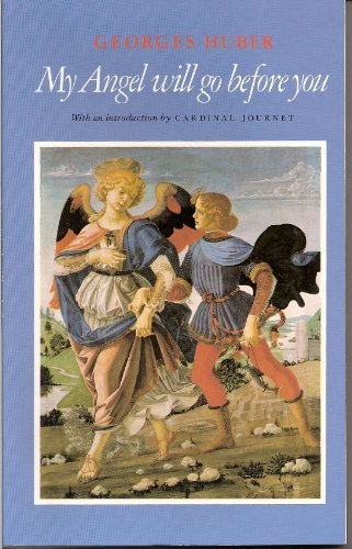 9780870610837: My Angel Will Go Before You (English and French Edition)