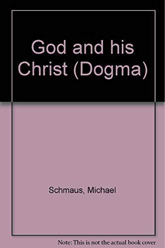 9780870611001: God and his Christ (Dogma)