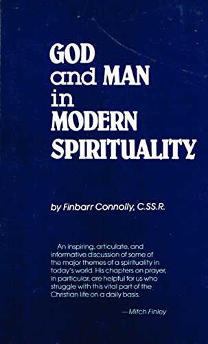 9780870611087: God and Man in Modern Spirituality