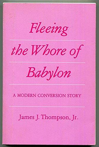 9780870611308: Fleeing the Whore of Babylon