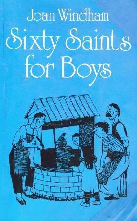 9780870611490: Sixty Saints for Boys