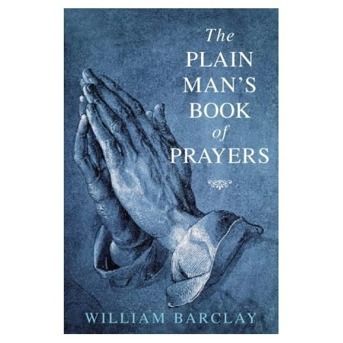 9780870611803: Plain Mans Book of Prayers