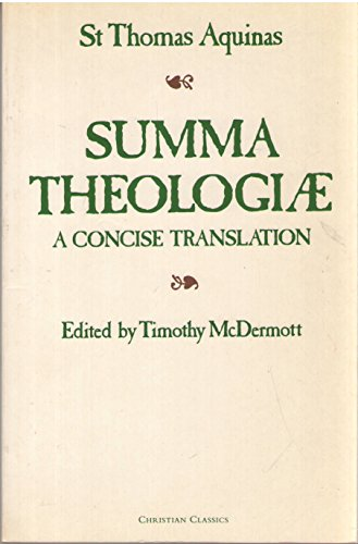 9780870611872: Summa Theologiae - A Concise Translated and edited by Timothy McDermott. Methuen. 1991.