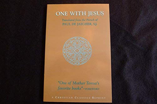 9780870612015: One With Jesus: The Life of Identification With Christ