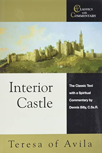 9780870612411: Interior Castle: The Classic Text With a Spiritual Commentary (Classics With Commentary)