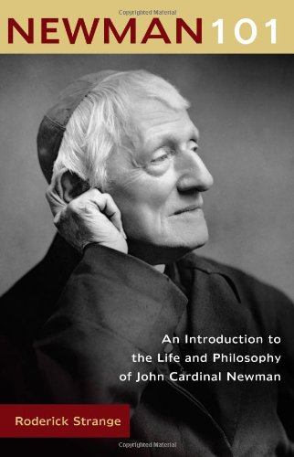 9780870612473: Newman 101: An Introduction to the Life and Philosophy of John Cardinal Newman