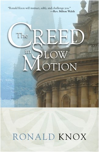 9780870612503: The Creed in Slow Motion