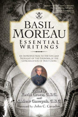 Basil Moreau: Essential Writings (Holy Cross Book): Basil Moreau