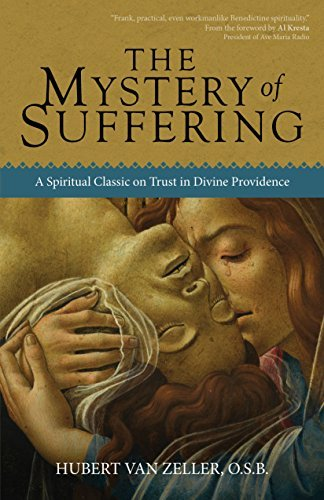 The Mystery of Suffering: Hubert van Zeller