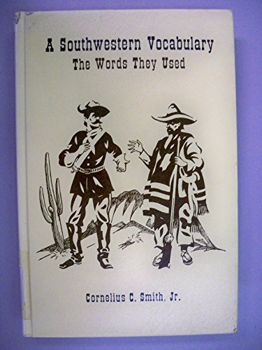 9780870621505: Southwestern Vocabulary: The Words They Used