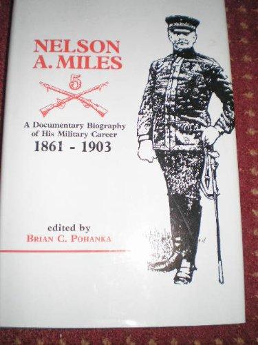 NELSON A. MILES: Editor) B C Pohanka
