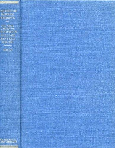 9780870621604: Harvest of Barren Regress: The Army Career of Frederick William Benteen, 1834-1898