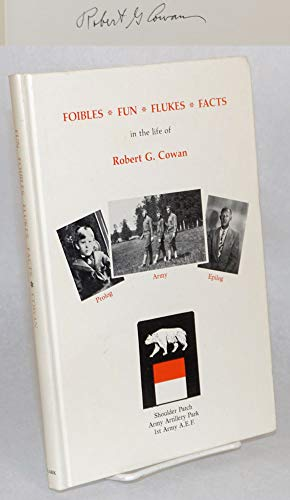 Foibles * Fun * Flukes * Facts of life in World War I, San Francisco, Oakland and Los Angeles.: ...