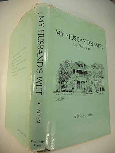 9780870621710: My husband's wife : and our house